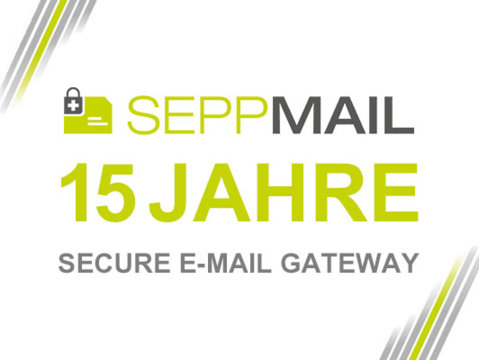 15 Jahre SEPPmail Secure E-Mail Gateway-