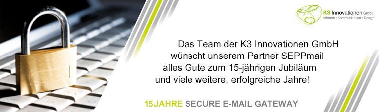 15 Jahre SEPPmail Secure E-Mail Gateway